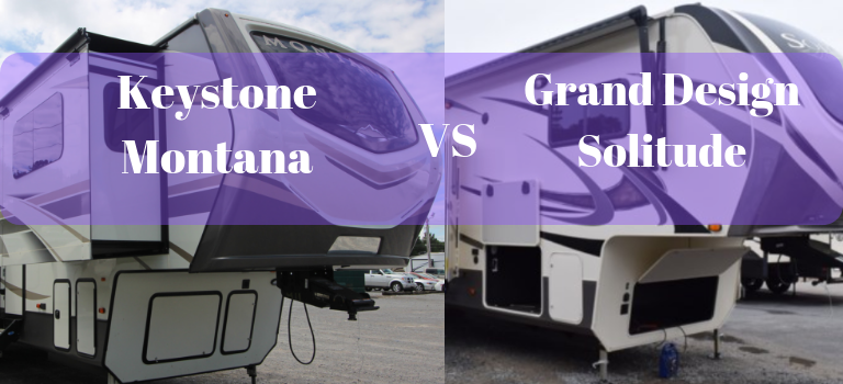 Keystone Montana Fifth Wheels Compared to Grand Design Solitude Fifth Wheels