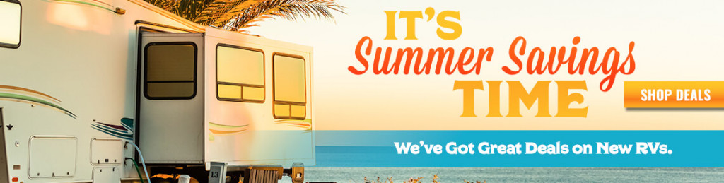 Summer Savings Time Campbell RV