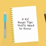 RV Buyer Tips You'll Need to Know
