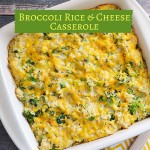 Broccoli Rice & Cheese Casserole
