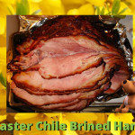Easter Chile Brined Ham