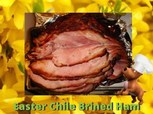 Chile Brined Ham
