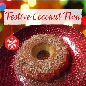 Festive Coconut Flan