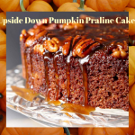 Upside Down Pumpkin Praline Cake