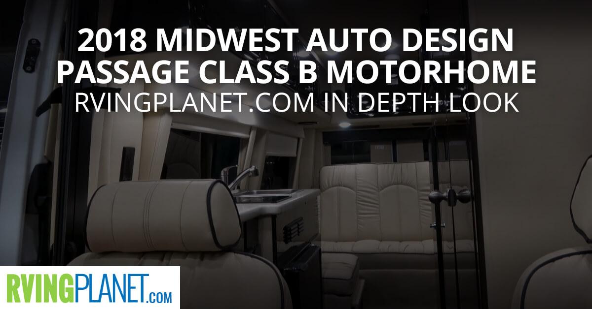 2018 Midwest Auto Design Passage Class B Motorhome