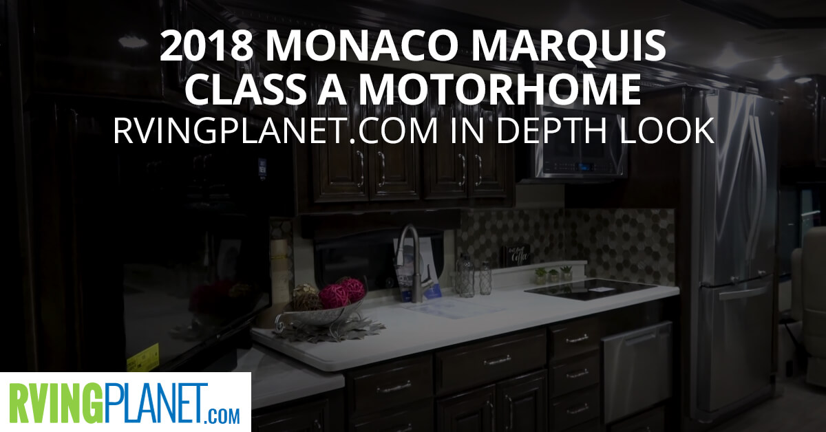 2018 Monaco Marquis Class A Motorhome