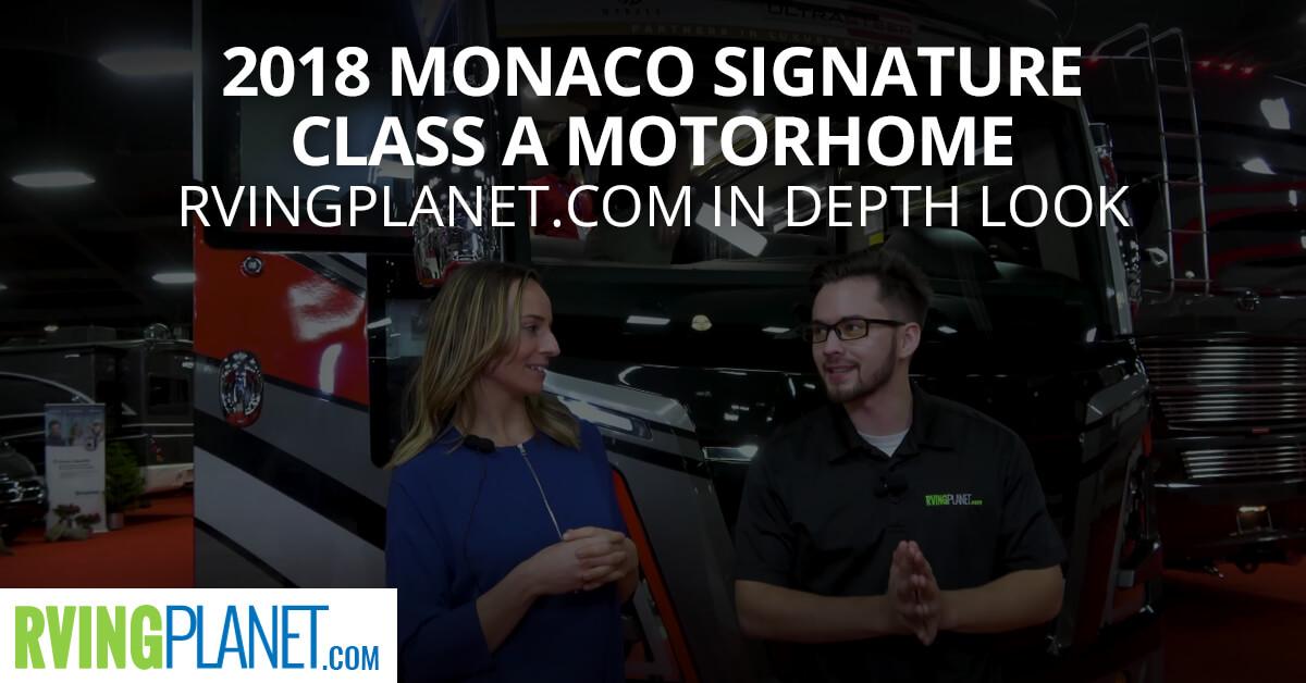 2018 Monaco Signature Class A Motorhome