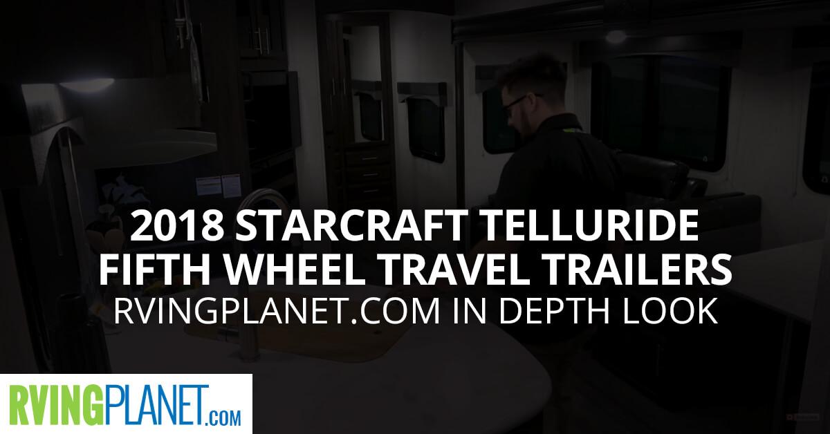 2018 Starcraft Telluride Fifth Wheel Travel Trailers
