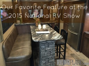 Favorite Feature at the 2015 National RV Show