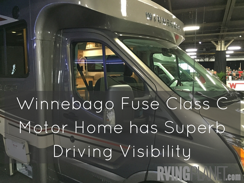 Winnebago Fuse Class C Motor Home has Superb Driving Visibility