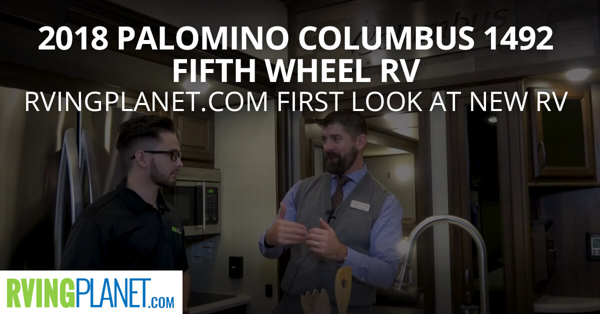 2018 Palomino Columbus 1492 Fifth Wheel RV - RVingPlanet.com in Depth Look