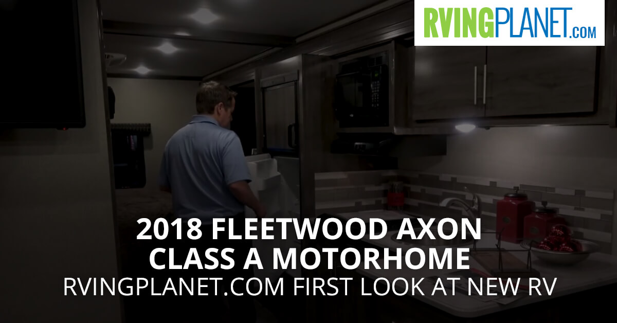 2018 Fleetwood Axon Class A Motorhome - RVingPlanet.com First Look at New RV