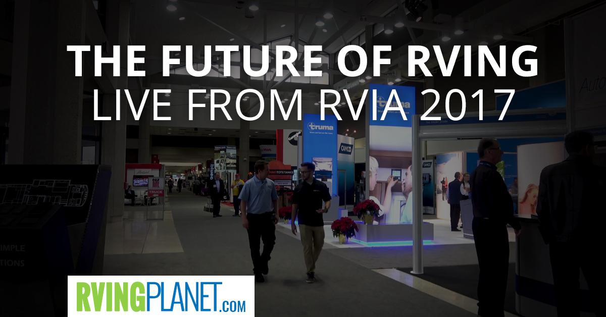 2017 RVIA - RVingPlanet.com