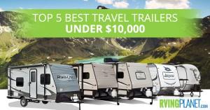 Travel Trailers under $10,000