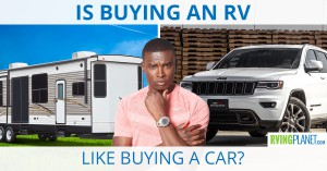 Is Buying an RV Like Buying a Car?