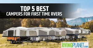 Top 5 Best Pop-Up Campers for First Time RVers - RVingPlanet