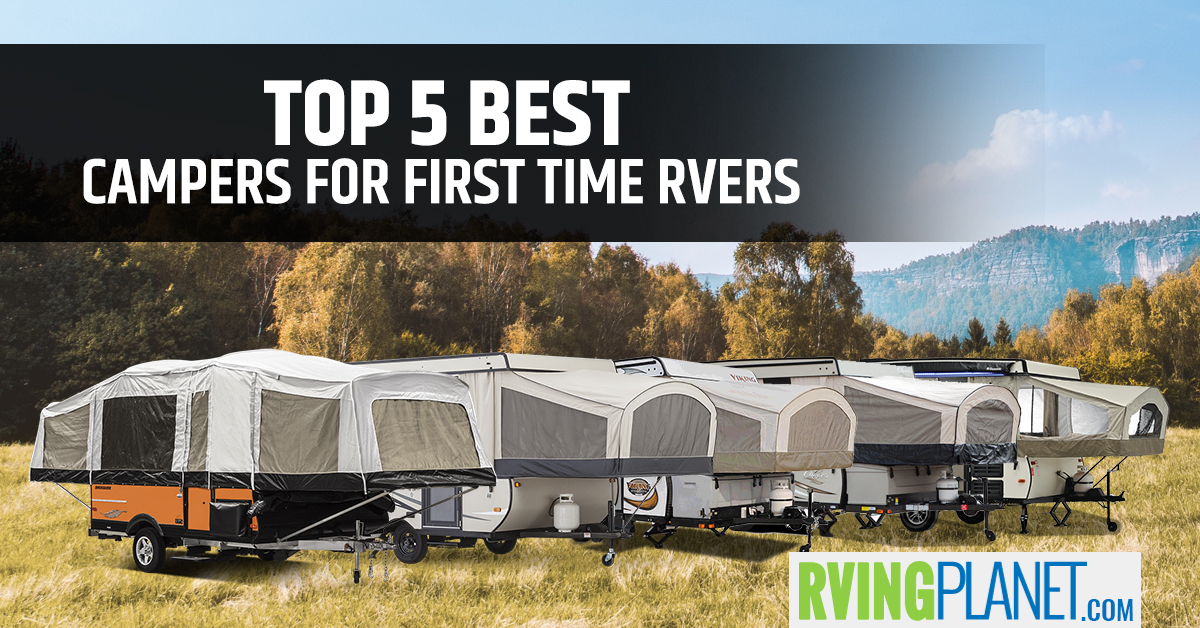 Top 5 Best Pop Up Campers For First Time Rvers Rvingplanet