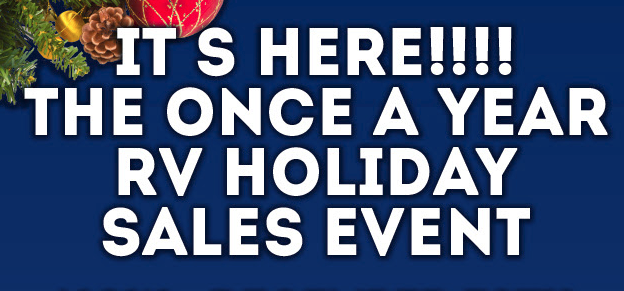Wilkins RV Holiday Sales Event Once A Year