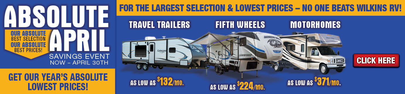 Wilkins RV Absolute April Sale Banner