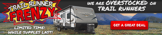 Wilkins RV Summer RV Sales Event Largest Heartland Trail Runner