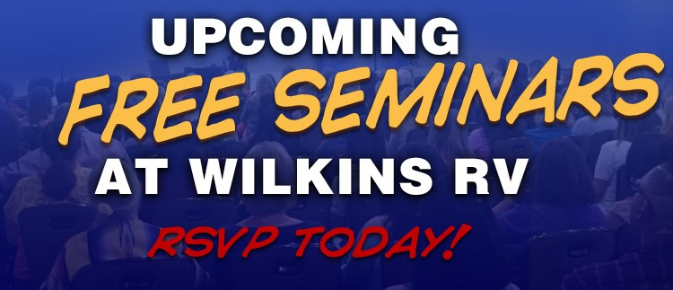 RV Education and Seminars At Wilkins RV
