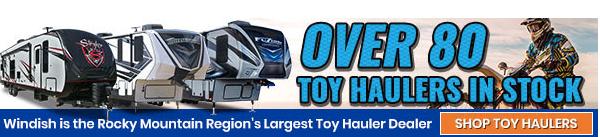 Windish RV Colorado #1 Dealer Colorado Springs RV Sale Toy Haulers